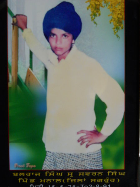 Photo of Balraj Singh, victim of extrajudicial execution between August 5, 1992 and August 6,  1992, in Handiaya CIA Staff,  by Criminal Investigation Agency, in Handiaya CIA Staff, by Criminal Investigation Agency